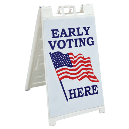 """Big Show"" Early Voting Here Sign"